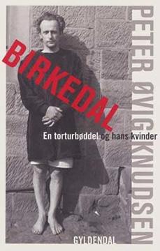 Birkedal – A torturer and his mistresses