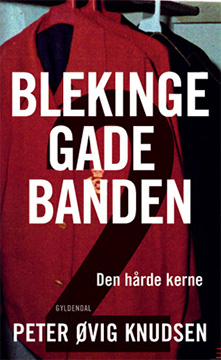 The Blekinge Gang – The Hard Core